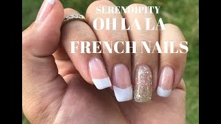 Serendipity: Oh La La French Nails: Final Thoughts