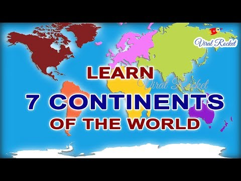 Continents of the World for kids in English | Seven Continents for Children, babies || VIRAL ROCKET