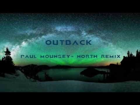 Paul Mounsey- North (Outback Remix)