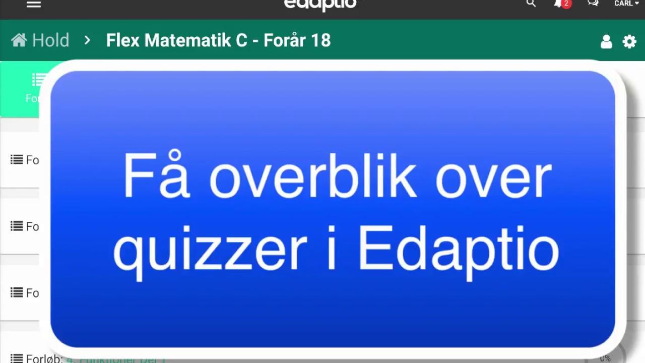 Få overblik over quizzer i Edaptio