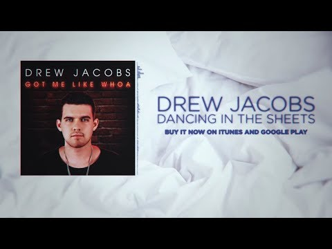 Drew Jacobs - Dancing in the Sheets (Official Lyric Video)