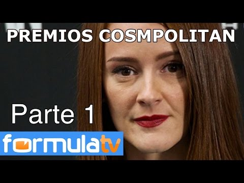 Premios Cosmpolitan (Parte 1): Ana Polvorosa, Elena furiase, Megan Montaner y Álvaro Cervantes