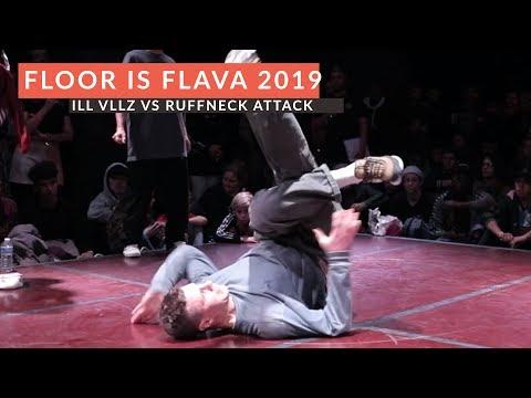 Ruffneck Attack vs Ill Villns | QUARTER FINAL | The Floor is Flava 2019