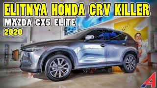MAZDA CX5 ELITE Review 2020 Fitur ELIT CRV KILLER