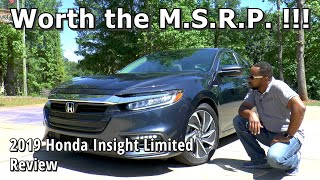 2019 Honda Insight Touring Review - Worth the M.S.R.P. !!!
