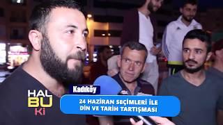 SEÇİMLER - MÜTHİŞ HALK MECLİSİ - VE TARİH YORUMLARI Kadıköy-5