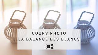 Photo Numérique - La Balance des Blancs