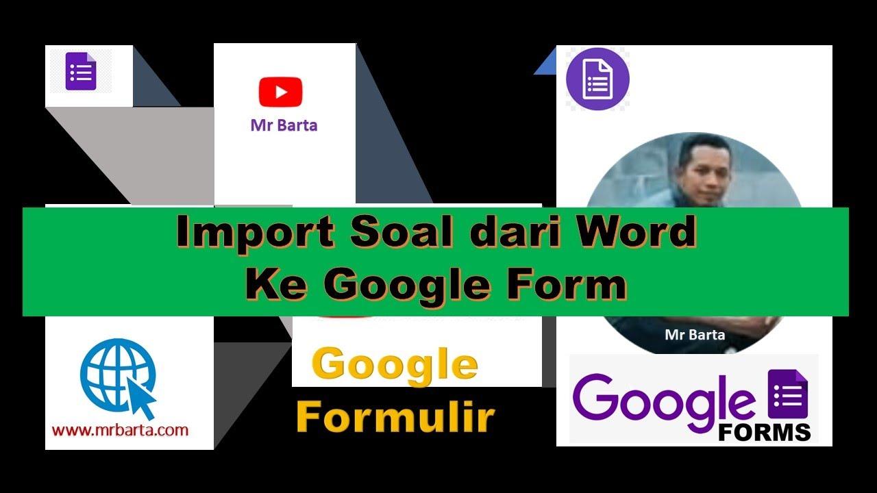 Cara membuat Soal di Google Form dengan mengimpor dari ...
