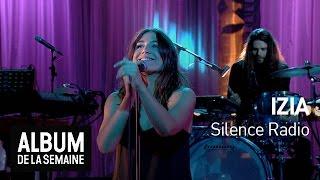 Izia - Silence Radio - Album de la semaine