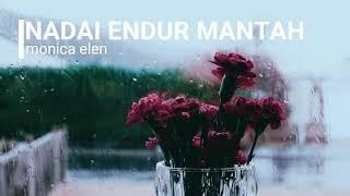 Monica Elen - Naḋai Endur Mantah (Official Lyric Video)