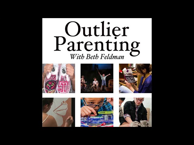 Outlier Parenting with Beth Feldman & Daniella Benitez!
