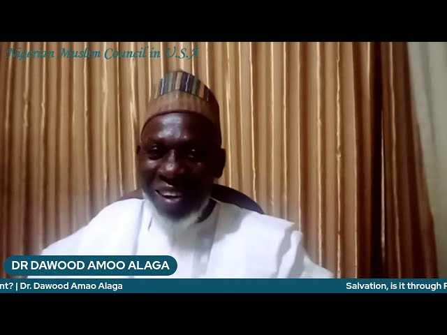 Salvation, is it through Repentance or Atonement?   Dr. Dawood Amao Alaga