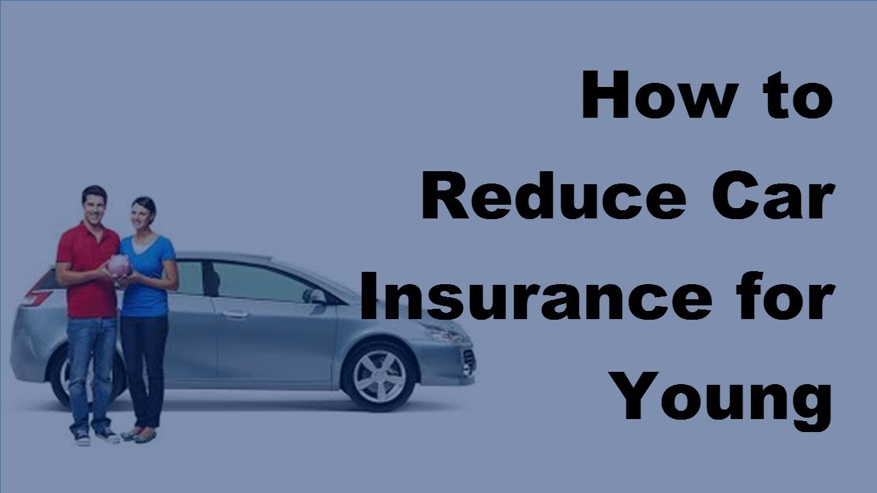 how to reduce car insurance for young drivers 2017 teen car insurance policy youtube. Black Bedroom Furniture Sets. Home Design Ideas