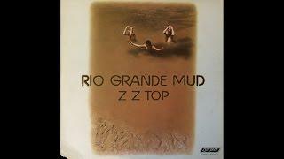 ZZ Top -Rio Grande Mud (full album) (VINYL)