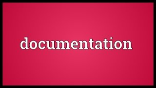 Documentation Meaning