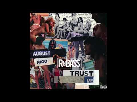 August Rigo - Trust Me