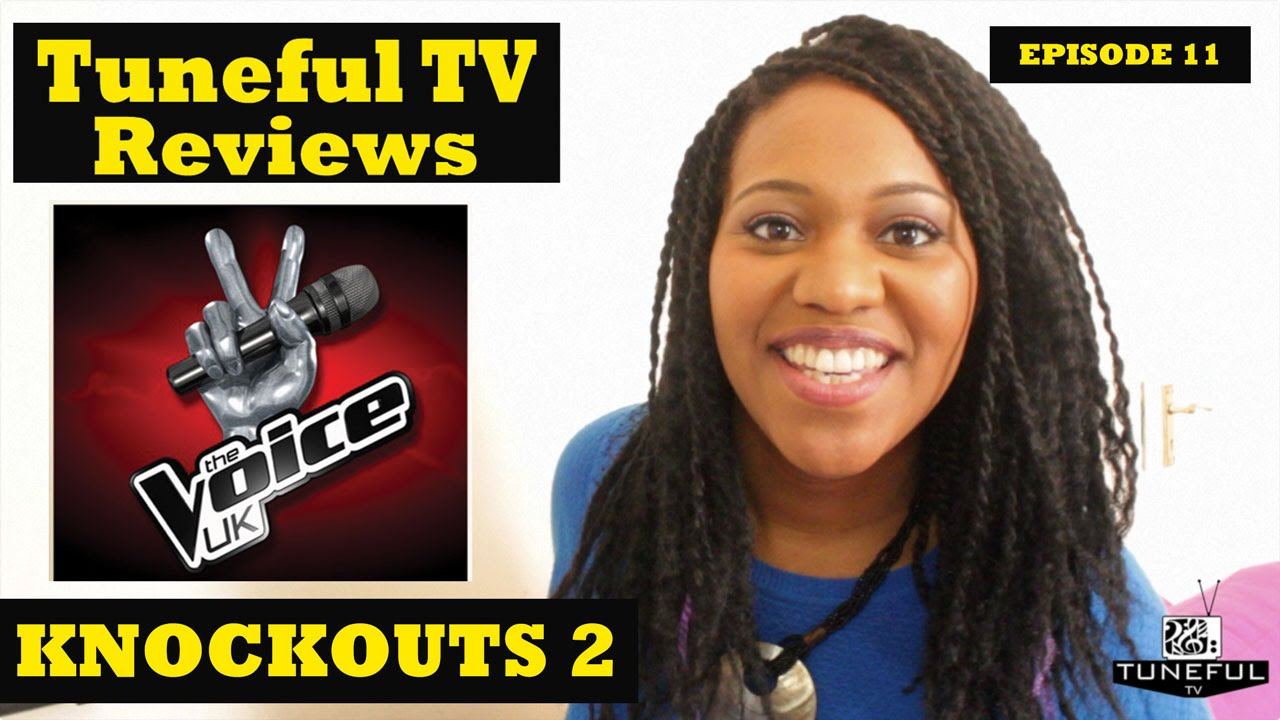 Download The Voice UK SE 4 Ep 11 - THE KNOCKOUTS 2 - #TunefulTVReviews