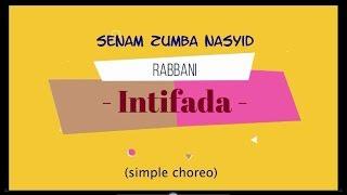 "Senam Zumba Lagu Nasyid ""Intifada"" (by Rabbani) | Zumba Religious Songs"