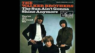 Download The Walker Brothers - The Sun Ain't Gonna Shine Anymore - 1966 MP3 song and Music Video