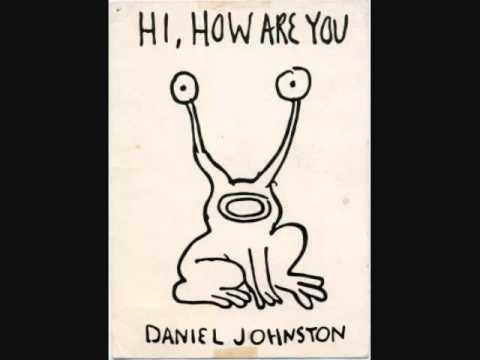 Daniel Johnston   Honey I Sure Miss You