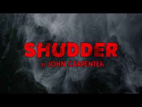 Shudder by John Carpenter