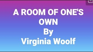 (Hindi) A ROOM OF ONE'S OWN by Virginia Woolf explained fully in hindi