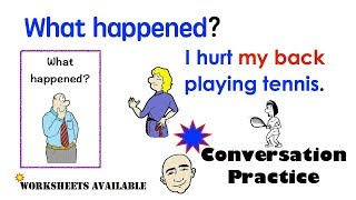 What Happened? | Our Body | Injuries and Sports | Vocabulary-Based Conversations | ESL | EFL | ELL