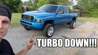 WE BLEW A TURBO ON THE 'MORDECAI' 12 VALVE CUMMINS!!!