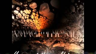 Saturate-Damage The Memory (Lyric Video)