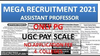 Only PG Assistant Professor Vacancies in 4 Colleges   MEGA RECRUITMENT 2021   UGC/AICTE Pay Scale