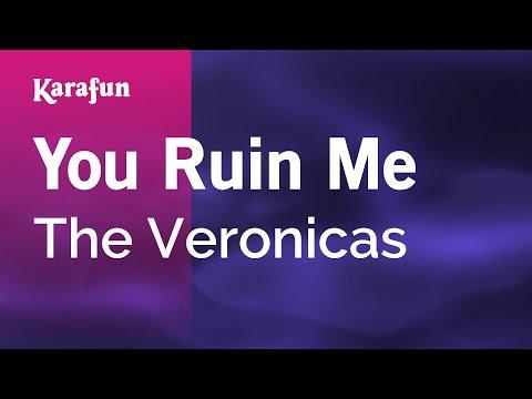 Karaoke You Ruin Me - The Veronicas *