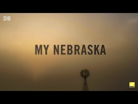 Nikon D5:  4K UHD Video - My Nebraska