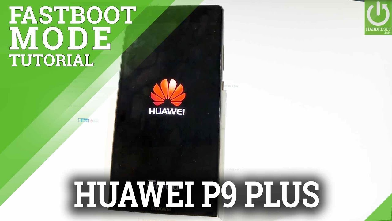 How to Boot Fastboot Mode in HUAWEI P9 Plus - смотреть