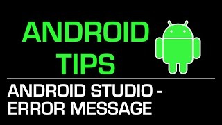 Android Programming Tips: การอ่าน error message ใน Android Studio