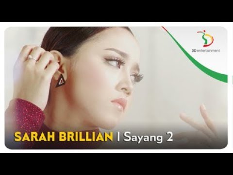 Sarah Brillian - Sayang 2 | Official Video Clip