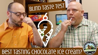 What's the Best Tasting Chocolate Ice Cream? Blind Taste Test