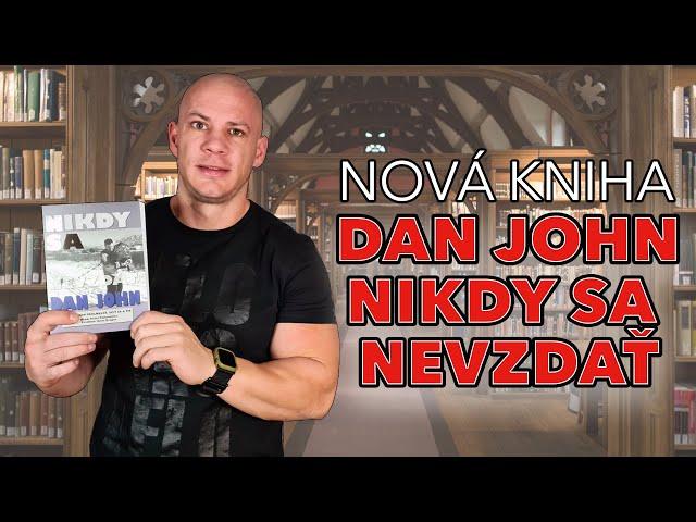 Dan John - Nikdy sa nevzdať. Recenzia knihy od legendárneho trénera.