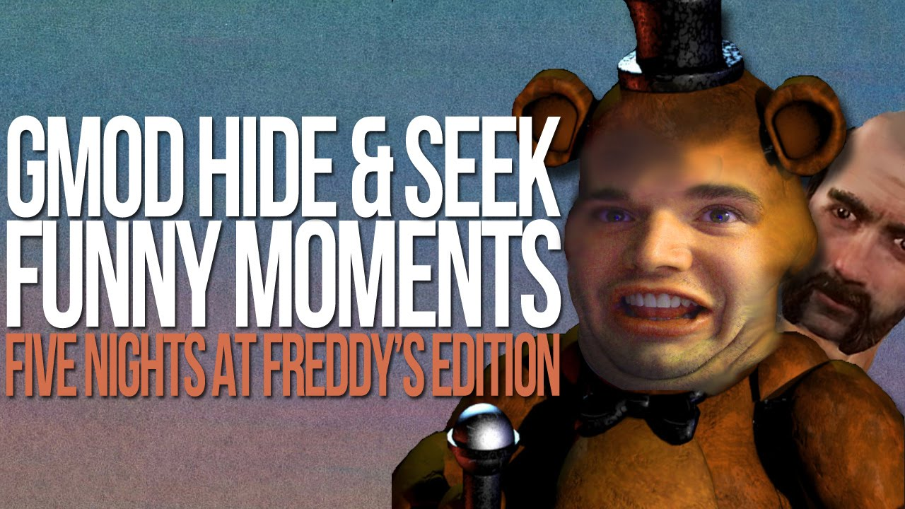 f41baad9e One Hobo At Freddy's - GMOD HIDE AND SEEK FUNNY MOMENTS