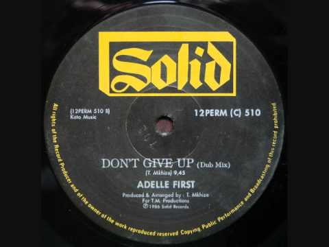 Adelle First - Don't Give Up [Dub Mix] mp3