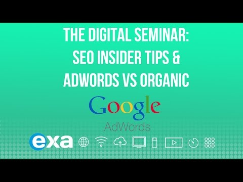 2. The Digital Seminar: SEO Insider Tips & Adwords vs Organic (March 2015)