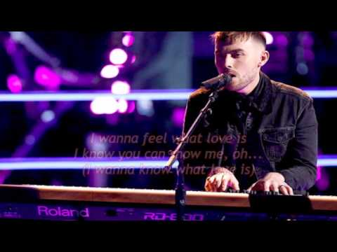 Hunter Plake - I Want To Know What Love Is (The Voice Performance) - Lyrics