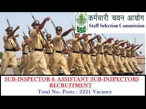 SSC Sub Inspector and Assistent Sub Inspector Recruitment 2017