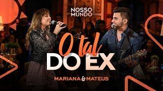 Baixar Mariana e Mateus - O Tal do Ex - DVD Nosso Mundo - IG: marianaemateus