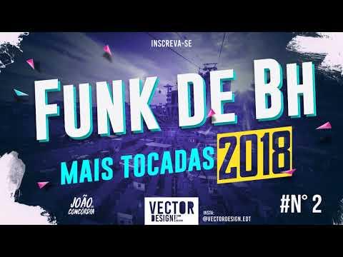 FUNK DE BH 2018 - MAIS TOCADAS NOS BAILES- MC KAIO, MC RICK, MC DENNY, MC L DA 20, MC FROG