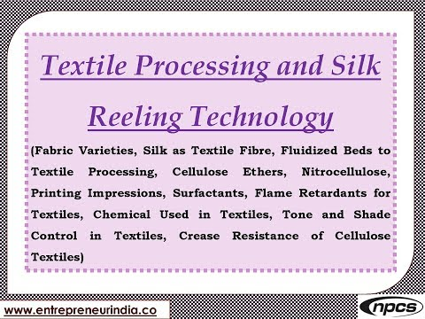 Textile Processing and Silk Reeling Technology