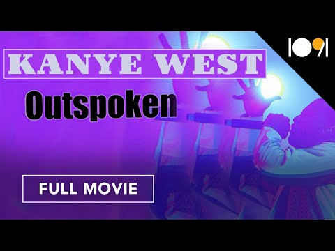 Kanye West: Outspoken (FULL MOVIE)