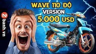 Wave 110 phiên bản 5 ngàn đô !!!