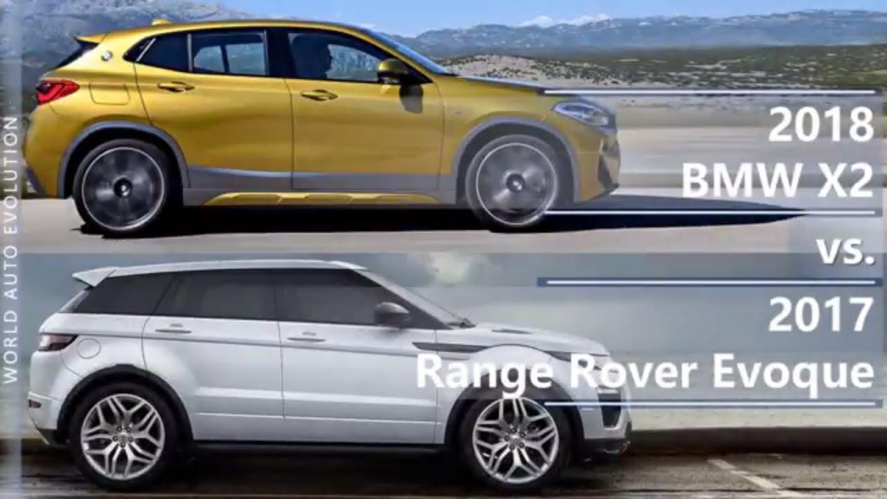 2018 Bmw X2 Vs 2017 Range Rover Evoque Technical