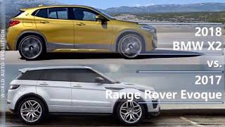 2018 BMW X2 vs 2017 Range Rover Evoque (technical comparison)