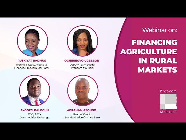 Webinar: Financing Agriculture for Rural Markets